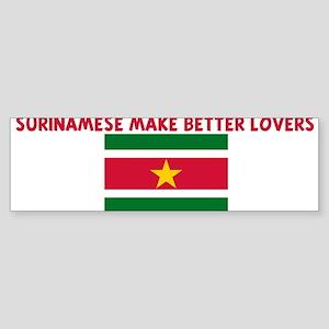 SURINAMESE MAKE BETTER LOVERS Bumper Sticker