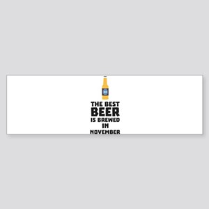 Best Beer is brewed in November Ck4 Bumper Sticker