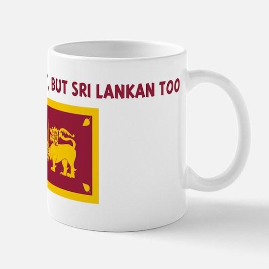 NOT ONLY AM I PERFECT BUT SRI Mug