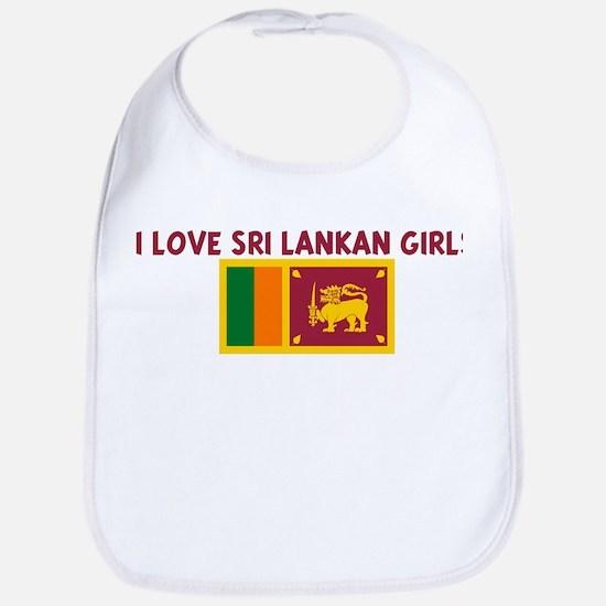 I LOVE SRI LANKAN GIRLS Bib