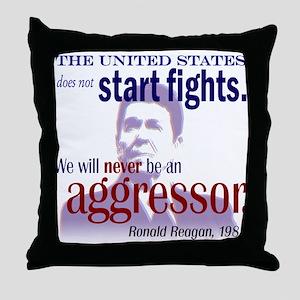 Ronald Reagan Never Aggressor Throw Pillow