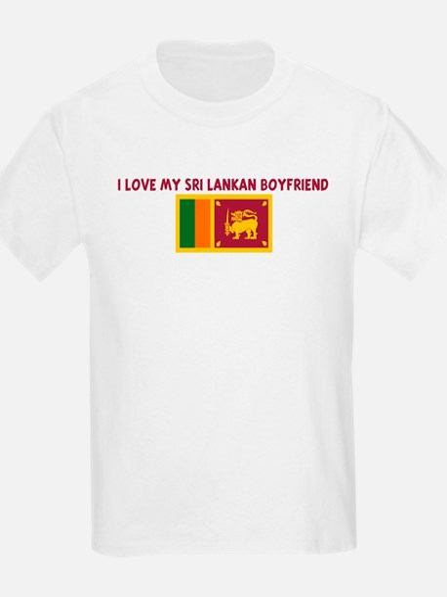 I LOVE MY SRI LANKAN BOYFRIEN T-Shirt