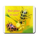 Your flower or mine? Mousepad