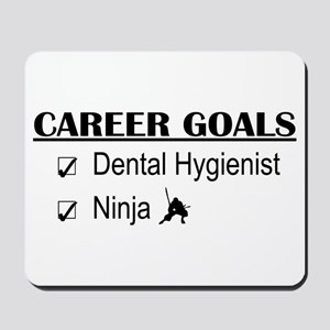 Dental Hygienist Career Goals Mousepad