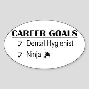Dental Hygienist Career Goals Oval Sticker
