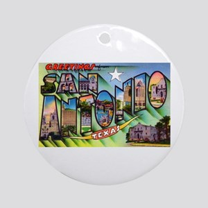 San Antonio Texas Greetings Ornament (Round)