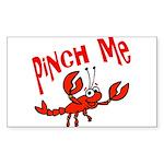 Pinch Me Rectangle Sticker