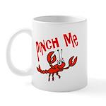 Pinch Me Mug