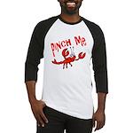 Pinch Me Baseball Jersey