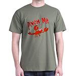 Pinch Me Dark T-Shirt
