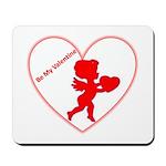 Be My Valentine Cupid Mousepad
