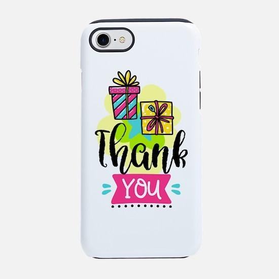 Cute Thank you iPhone 8/7 Tough Case