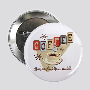 "Reliable Coffee 2.25"" Button"