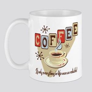 Reliable Coffee Mug