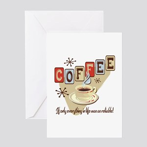 Reliable Coffee Greeting Card