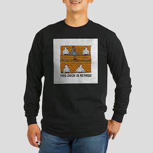 Retired Chick Long Sleeve T-Shirt