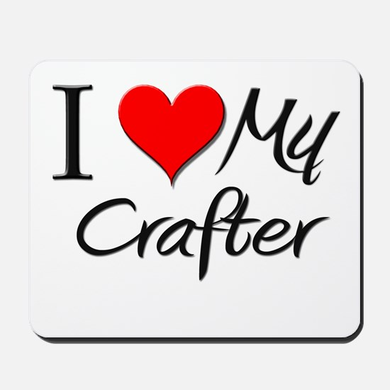 I Heart My Crafter Mousepad