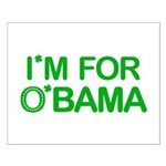 I'm For O'bama Small Poster