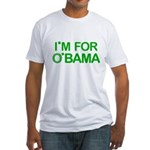 I'm For O'bama Fitted T-Shirt