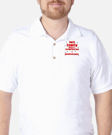 welcome to the family Golf Shirt