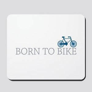 Born to Bike Mousepad
