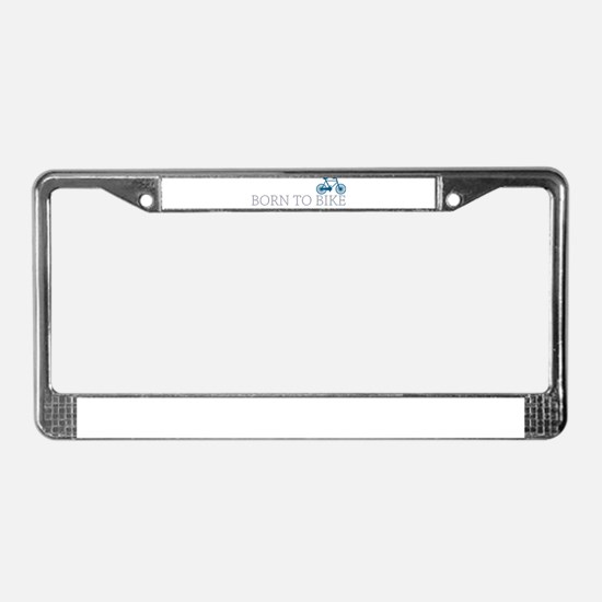 Born to Bike License Plate Frame