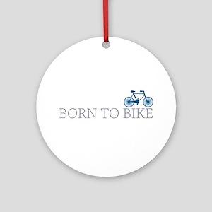 Born to Bike Ornament (Round)
