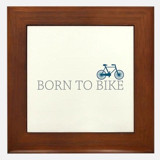 Born to Bike Framed Tile