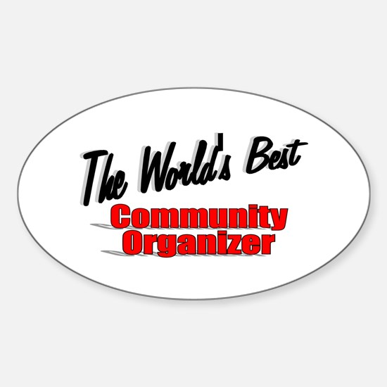 """The World's Best Community Organizer"" Decal"