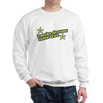 I Make Dreams Come True Funny Sweatshirt