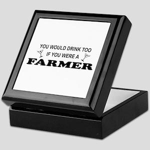 You'd Drink Too Farmer Keepsake Box
