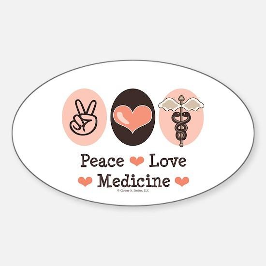 Peace Love Medicine Caduceus Oval Decal