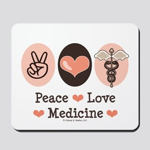 Peace Love Medicine Caduceus Mousepad