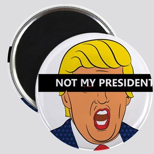 Not My President Magnets