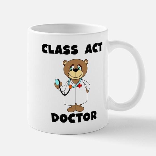 Class Act Doctor Mug