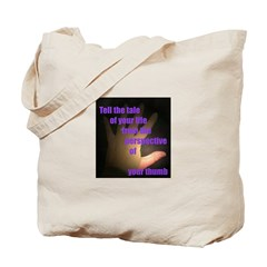Tell the Tale of Your Thumb Tote Bag