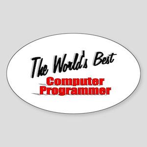 """""""The World's Best Computer Programmer"""" Sticker (Ov"""