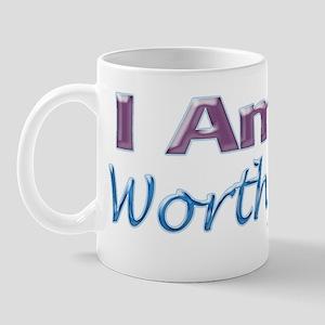 I Am Worthy Mug