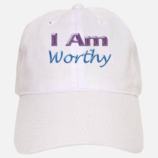 I Am Worthy Baseball Baseball Cap