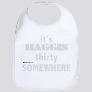 It's Haggis Thirty Somewhere Baby Bib