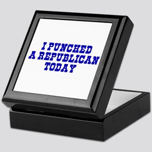 I Punched A Republican Today Keepsake Box