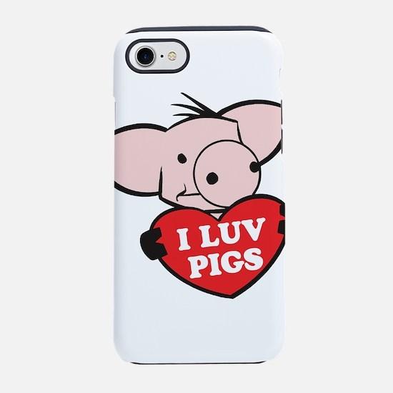 I Luv Pigs iPhone 8/7 Tough Case