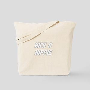 Kick A Hippie Tote Bag