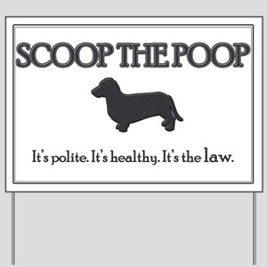 Scoop the Poop Yard Sign