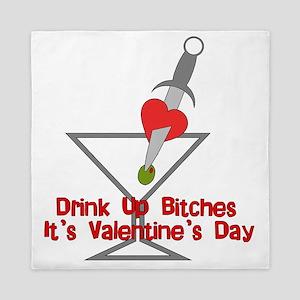 Drink Up Bitches Valentine Queen Duvet