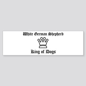 White German Shepherd - King Bumper Sticker