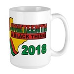 """Juneteenth: A Black Thin 15 Oz Ceramic Large"
