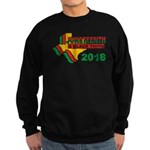 """Juneteenth: A Black Thing"" Sweatshirt ("