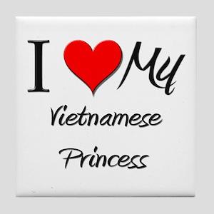 I Love My Vietnamese Princess Tile Coaster
