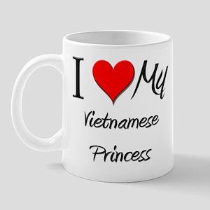 I Love My Vietnamese Princess Mug